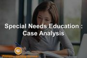 Special Needs Education: Case Analysis