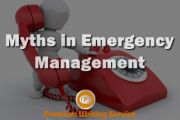 Myths in Emergency Management