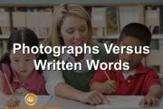 Photographs Versus Written Words