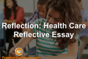Reflection: Health Care Reflective Essay