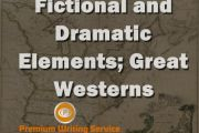 Fictional and Dramatic Elements; Great Westerns