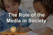 The Role of the Media in Society