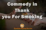 Comedy in Thank You for Smoking