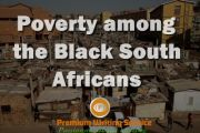 Poverty among the Black South Africans