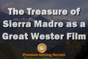 The Treasure of Sierra Madre as a Great Wester Film