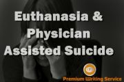 Euthanasia & Physician Assisted Suicide