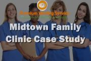 Midtown Family Clinic Case Study