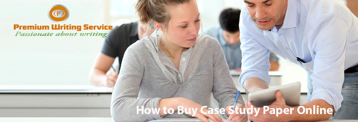 How to Buy Case Study Paper Online
