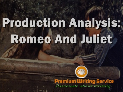 production-analysis-romeo-and-juliet