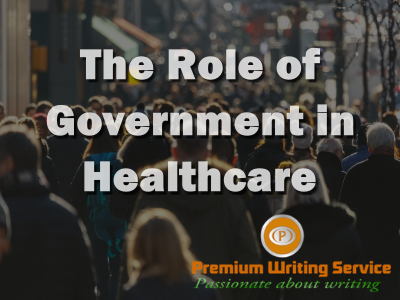the-role-of-government-in-healthcare-outline