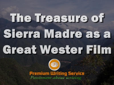 /the-treasure-of-sierra-madre-as-a-great-wester-film